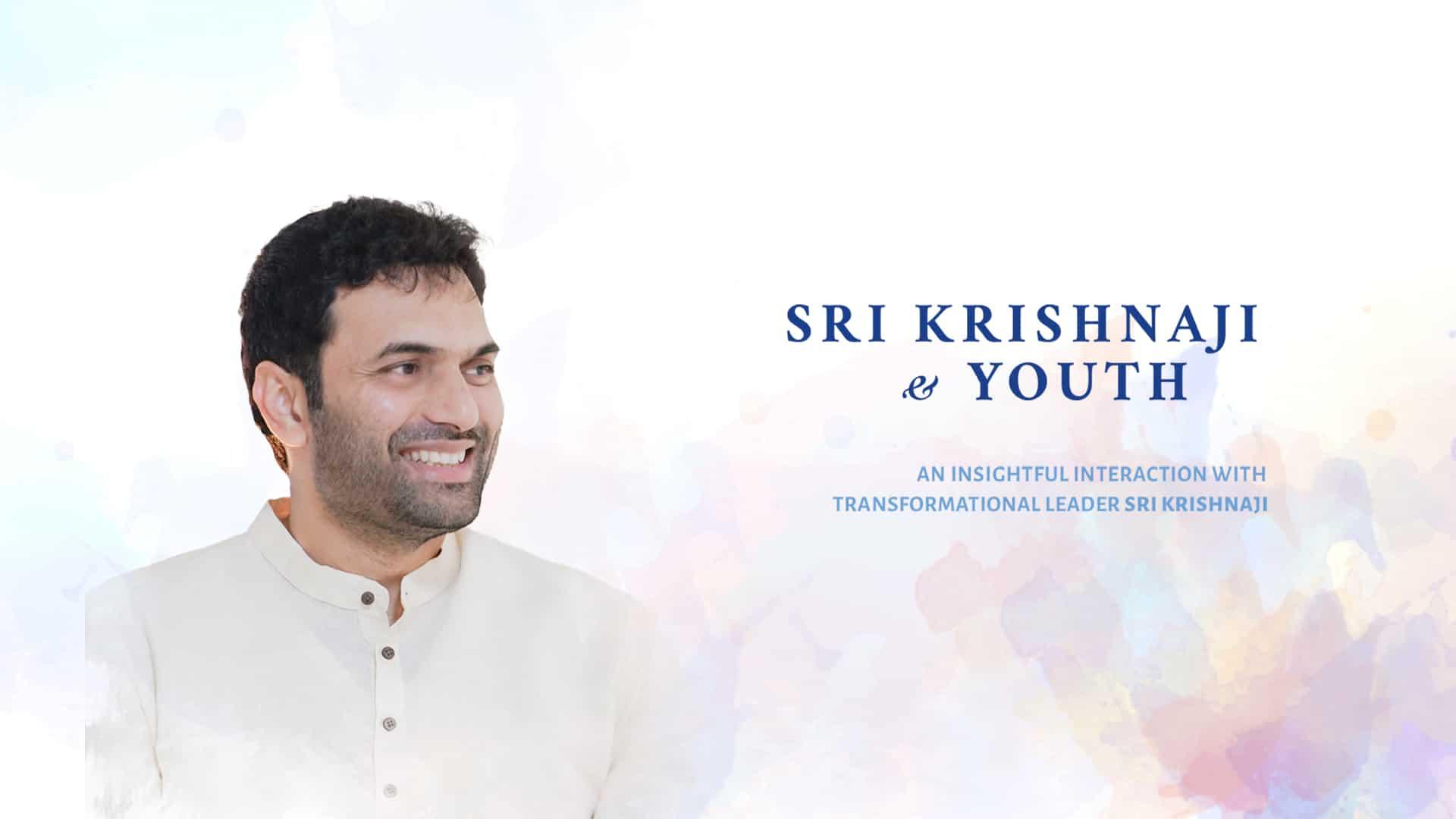 Sri Krishnaji & Youth